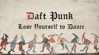 Daft Punk - Lose Yourself To Dance (Bardcore, Medieval Style)