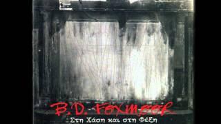 bd foxmoor - Στη Χαση και στη Φέξη ( FULL ALBUM )