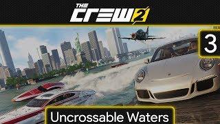The Crew 2 EP3: Uncrossable Waters
