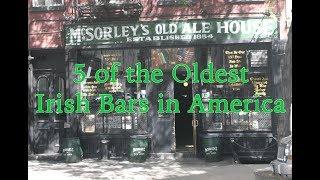 5 of the Oldest Irish Bars in America