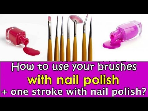 How to use your nailart brushes with polish one stroke with how to use your nailart brushes with polish one stroke with nail polish prinsesfo Gallery
