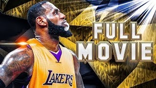 LeBron James 2018 Movie - The Legacy V - Full Movie