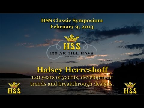 Halsey Herreshoff - 120 years of yachts, development trends and breakthrough designs - HSS Classic
