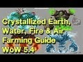 Crystallized earth,fire,air & water farming without mining Proffession WoW 5.4