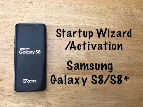 Samsung Galaxy S8- Activation / startup