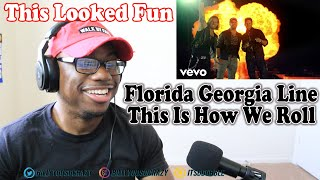 Download Florida Georgia Line - This Is How We Roll ft  Luke Bryan REACTION! IM TRYNA ROLL TOO LMAO Mp3 and Videos