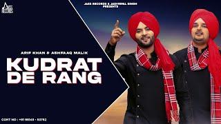 Kudrat De Rang   (Full HD )  Arif Khan & Ashfaaq Malik    New Punjabi Songs 2018