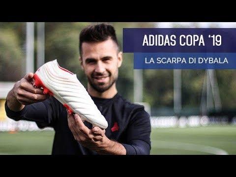 adidas COPA 19! La scarpa di Paulo Dybala