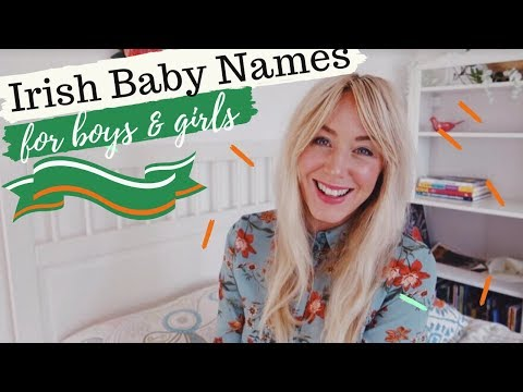 IRISH BABY GIRL & BOY NAMES WITH PRONUNCIATIONS AND MEANINGS | NAMES FROM IRELAND | SJ STRUM