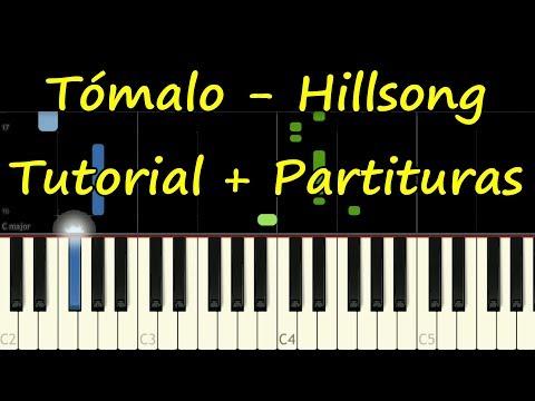 TOMALO - Piano - Hillsong - Tutorial Fácil Easy - Partitura Sheet music PDF Midi Gratis
