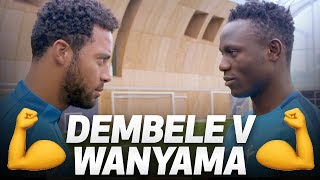 WHO IS THE STRONGEST? 💪 MOUSA DEMBELE V VICTOR WANYAMA