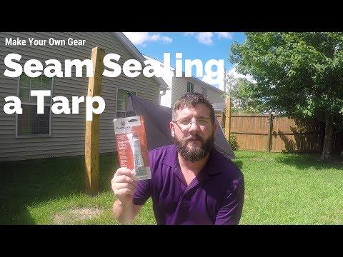 #22 Seam Sealing a Tarp