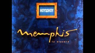 Memphis la Blusera - La Zancada