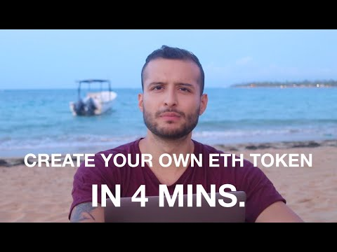 Create Your Own Ethereum ERC20 Coin Token In Less Than 4 Minutes?