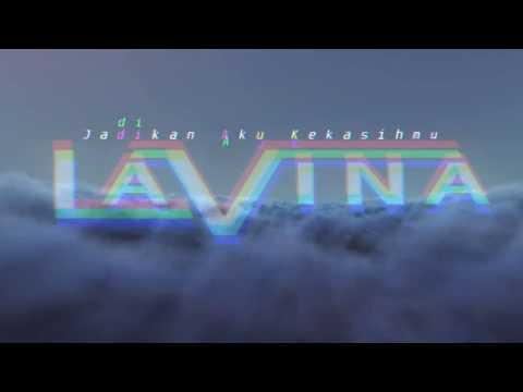 Lavina - Jadikan Aku Kekasihmu (Official Video Lyric)