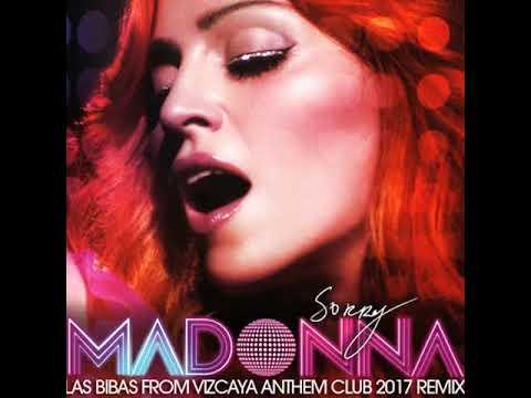 "Madonna ""Sorry"" (Las Bibas From Vizcaya Anthem Club 2017 Remix)"