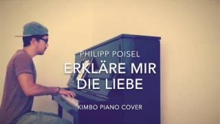 Philipp Poisel - Erkläre Mir Die Liebe (Piano Cover + Noten)