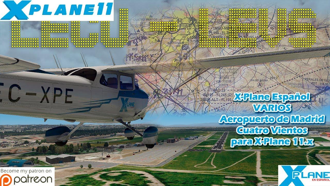 X-Plane Español   Varios   LECU - LEVS Aeropuerto de Madrid Cuatro Vientos para X-Plane