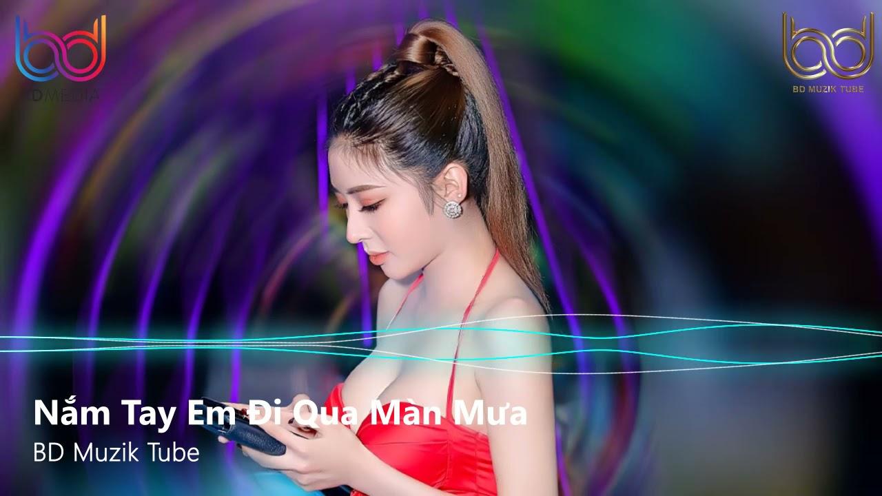 Nắm tay Em Đi Qua Màn Mưa Remix Tik Tok - Cưới Luôn Được Không Remix | Nonstop 2021 Việt Mix