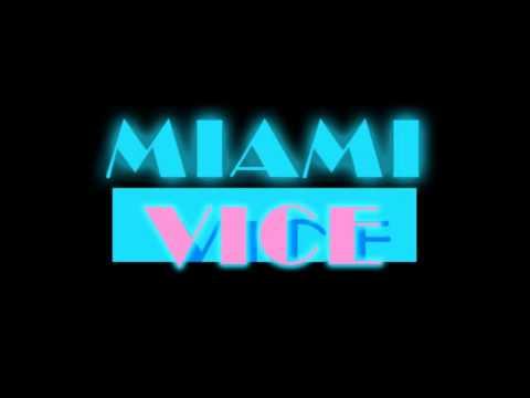 Miami Vice Theme (Extended Remix)