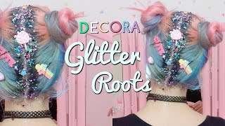 Candy Glitter Roots Tutorial/ Decora Glitter Roots
