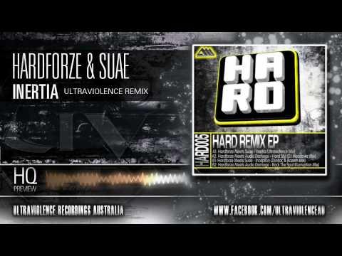 Hardforze & Suae - Inertia Ultraviolence Remix (H.A.R.D Recordings/HARD005)