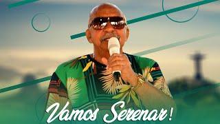 Sereno / André Renato - Vamos Serenar!