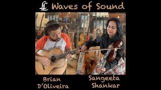 Waves of Sound - Sangeeta Shankar & Brian D'Oliveira