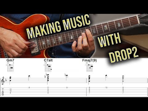 Drop 2 Voicings - How To Make Them Musical Building Blocks