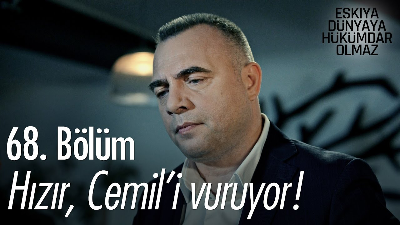 Download Hızır, Cemil'i vuruyor! - Eşkıya Dünyaya Hükümdar Olmaz 68. Bölüm - atv
