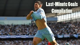 Football LAST-MINUTE GOALS Compilation