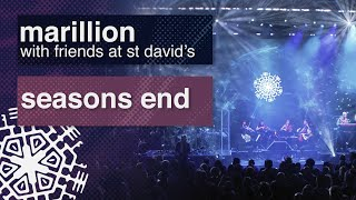 Marillion - Seasons End - From 'With Friends at St David's'