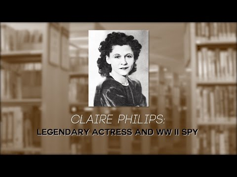 Claire Phillips Legendary Actress and WW II Spy