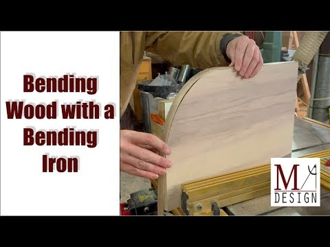 Bending Wood with a Bending Iron // Woodworking How To - DIY