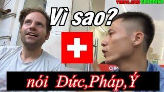 Người Thụy Sỹ nói Ngôn Ngữ gì ?Languages of Switzerland   Tiếng Anh Grabbkie