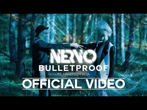 preview NERVO - Bulletproof feat. Harrison Miya from youtube