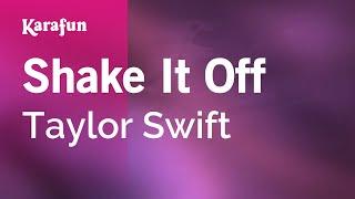 Download mp3: https://www.karaoke-version.com/mp3-backingtrack/taylor-swift/shake-it-off.htmlsing online: https://www.karafun.com/karaoke/taylor-swift/shake-...
