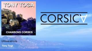 Tony Toga - Ultima strinta
