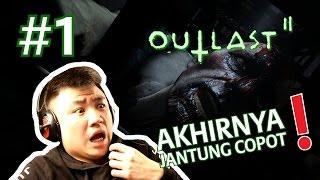 KITA MULAI !! BUAT JANTUNG KUAT AJA !! - Outlast 2 [Indonesia] Gameplay #1