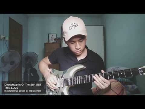 This Love ( Instrumental rock cover ) - DOTS Descendants of the sun OST