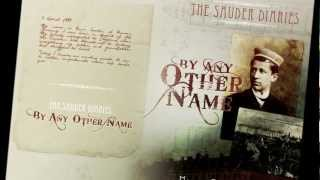 "Book Trailer - ""The Sauder Diaries - By Any Other Name"", Lazarus Edition"