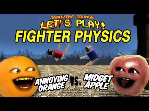 Annoying Orange Let's Play Fighter Physics!