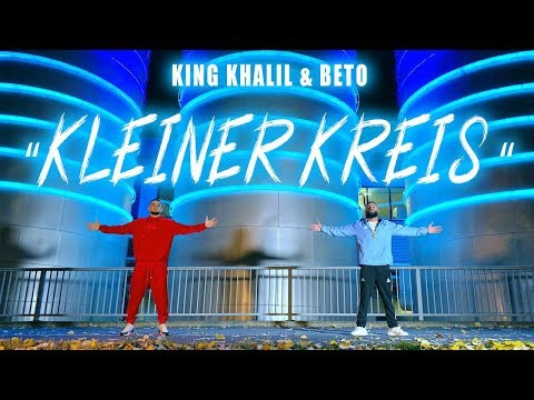 KING KHALIL & BETO - KLEINER KREIS (PROD.BY ASIDE)