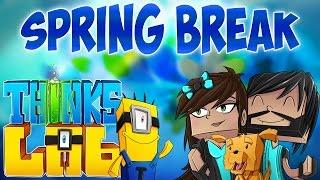 SPRING BREAK MISADVENTURE!! | Think's Lab Minecraft Mods [Minecraft Roleplay]