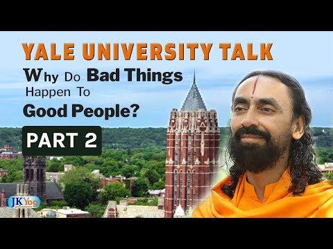Why Do Bad Things Happen To Good People -  Part 2   Swami Mukundananda Yale University Talk   JKYog