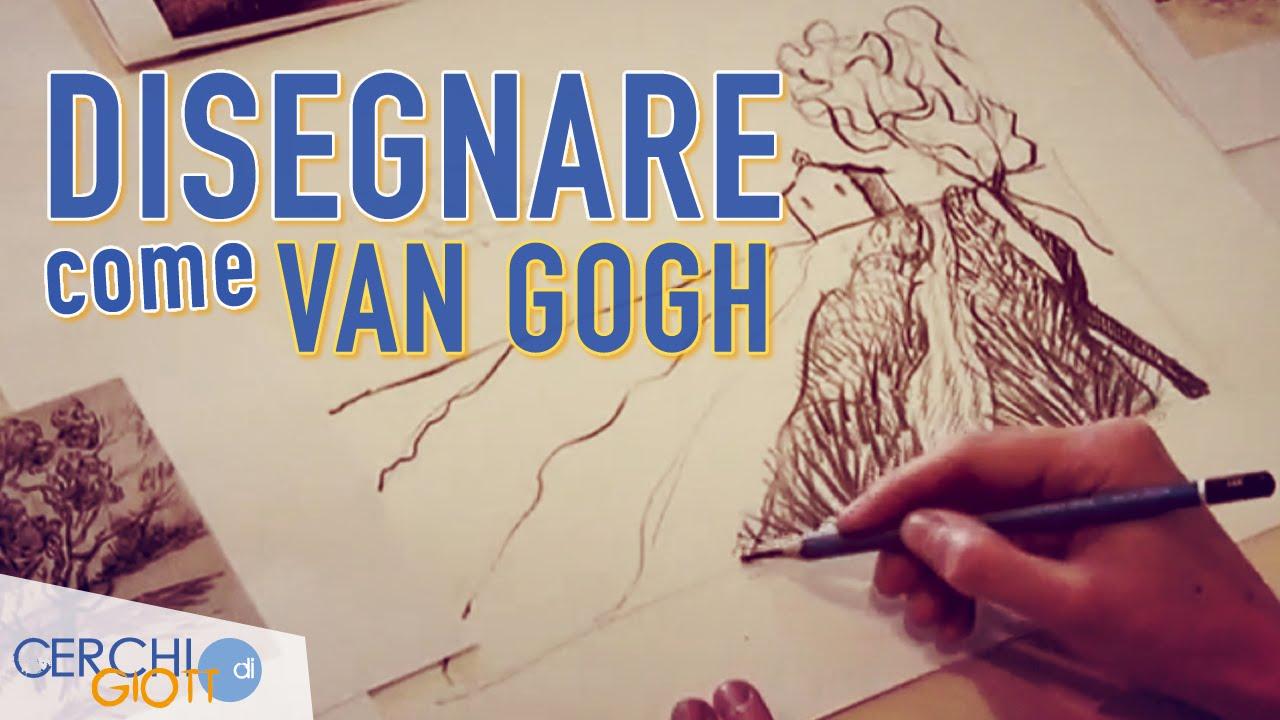 Bien-aimé Imparare a Disegnare come Van Gogh - YouTube WJ53