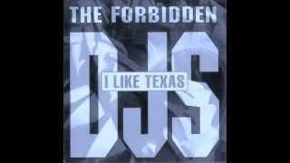 The Forbidden DJs - I like Texas (Single Mix)