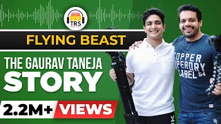 The HARDEST WORKING Man On YouTube India - The Gaurav Taneja Story | BeerBiceps - Flying Beast