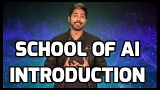 School of AI Introduction