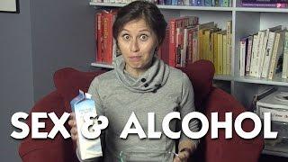 Sex & Alcohol